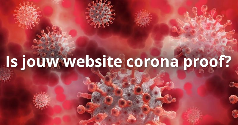 Is jouw website coronaproof